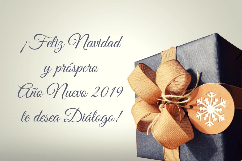 ¡Feliz Navidad y próspero Año Nuevo 2019 te desea Diálogo! (1)